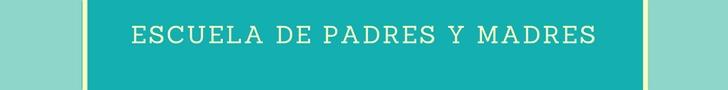 ESCUELA DE PADRES Y MADRES (1)
