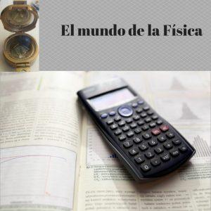 El mundo de la Física (1)